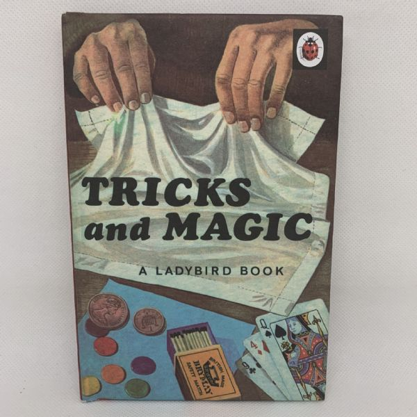 Ladybird 'Tricks and Magic' - Series 633 - Matt Hardback - Facsimile Edition